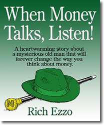 When Money Talks, Listen!